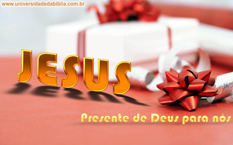 Jesus! O Melhor Presente de Deus