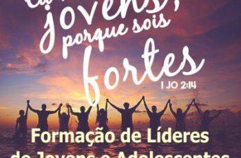 Formação de líderes para o ministério de jovens e adolescentes